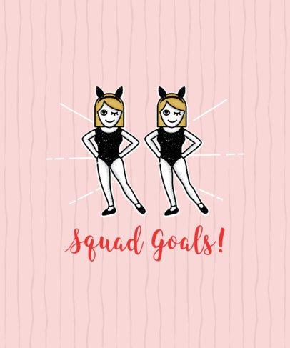 T-shirt Template to Make a Squad Goals Shirt 9b