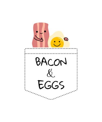 T-Shirt Design of Bacon and Eggs in Pocket 31c