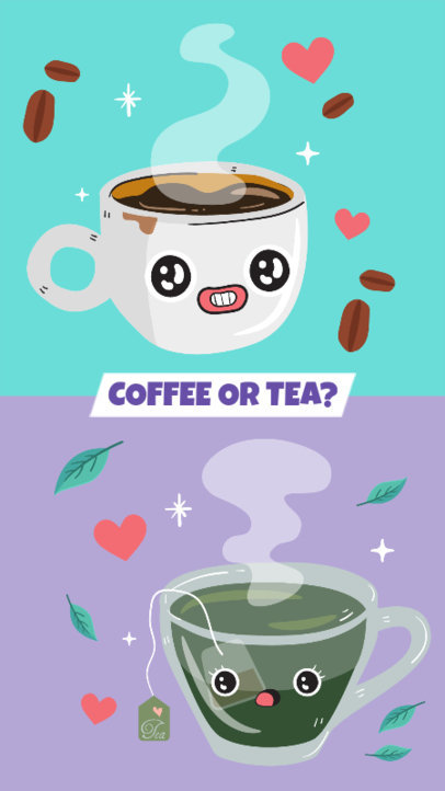 Coffee or Tea Instagram Story Template 587c