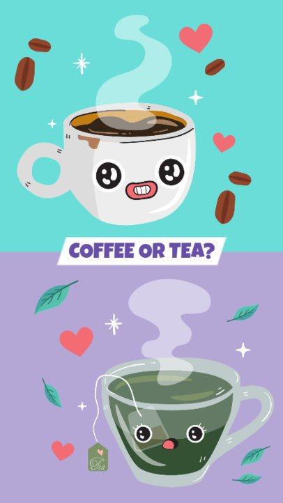 Coffee or Tea Instagram Story Template 587c