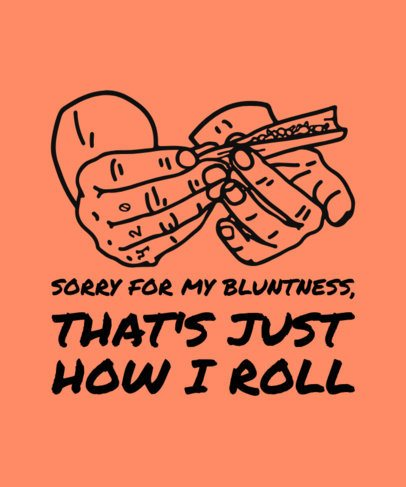 T-Shirt Design Maker Featuring Two Hands Rolling a Blunt 1424a