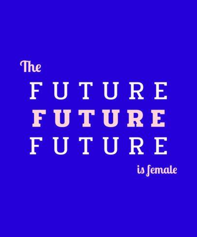Pro-Feminism Quote T-Shirt Design Template 1811h