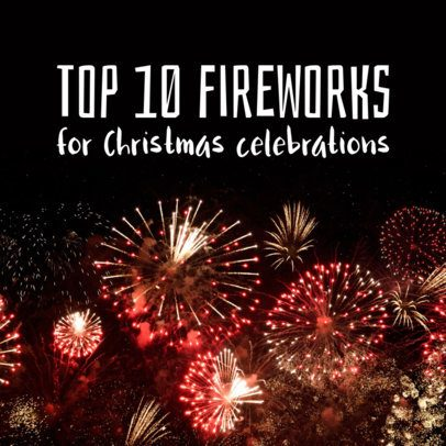 Instagram Post Generator with a Christmas-Season Fireworks Background 563s 1833