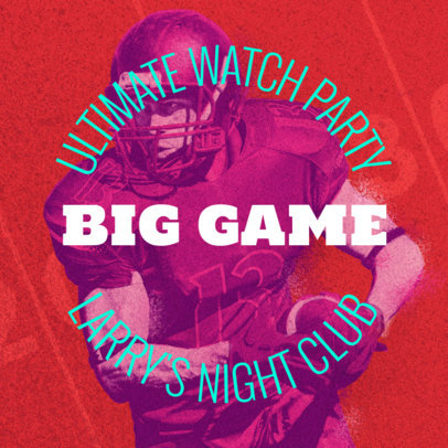 Social Media Post Template for a Big Game Watch Party 583j 1928