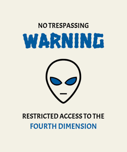Alien T-Shirt Design Template with a Warning Quote 6a-el