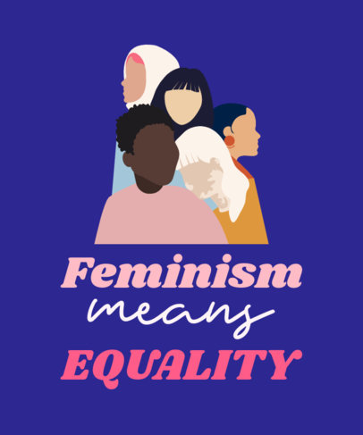 Equality T-Shirt Design Maker with a Feminist Quote and Graphic 2022a
