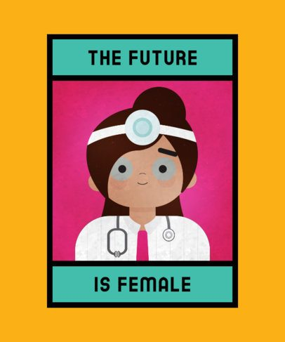 Feminist T-Shirt Design Template with a Doctor Graphic 2193c