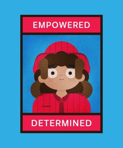 T-Shirt Design Maker for a Women's Empowerment Illustration 2193d