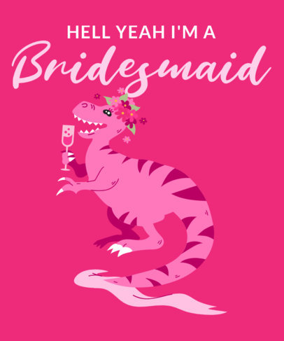 T-Shirt Design Maker Featuring a Bridesmaid Pun Quote 2319a