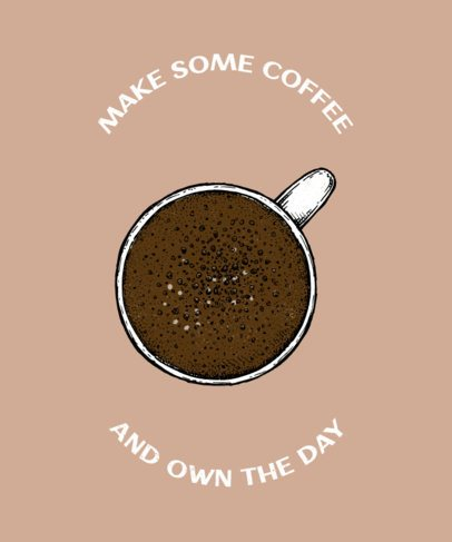 Illustrated T-Shirt Design Generator With Coffee Quote 459a-el1