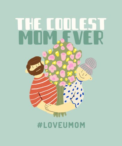 T-Shirt Design Maker for Mother's Day Featuring a Floral Arrangement  Graphic 2426f