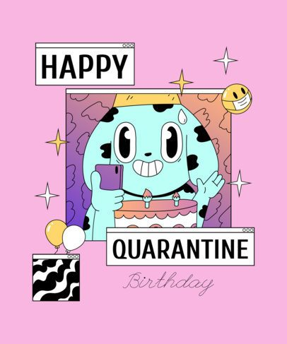 T-Shirt Design Maker for a Happy Quarantine Birthday Party 2529
