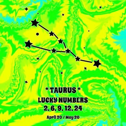 Tie-Dye Colored Instagram Post Template with Taurus' Lucky Numbers 2765c