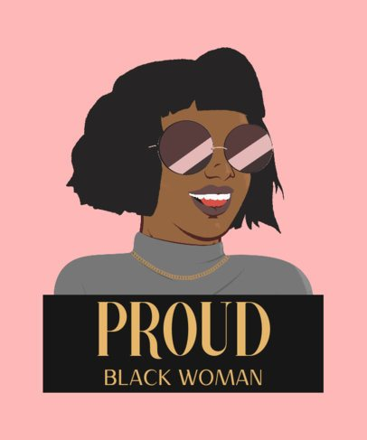 Illustrated T-Shirt Design Featuring a Proud Black Woman 2799c