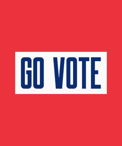 Simple T-Shirt Design Maker Urging People to Vote 1413h-2849