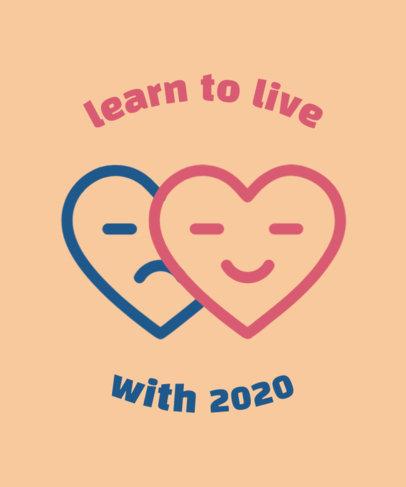 T-Shirt Design Maker with a Hopeful Message for 2020 2824l