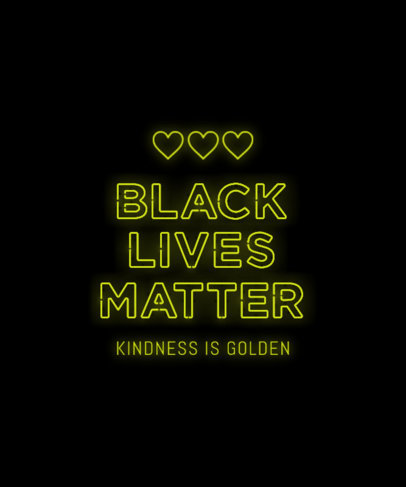 T-Shirt Design Creator with a BLM Movement Glowing Quote 3166c-el1