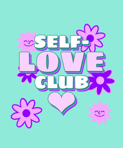 60's-Inspired T-Shirt Design Maker Featuring a Self-Love Quote 3148e