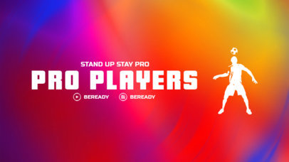 Colorful Twitch Offline Banner Template for a Soccer Streaming Channel 3192k