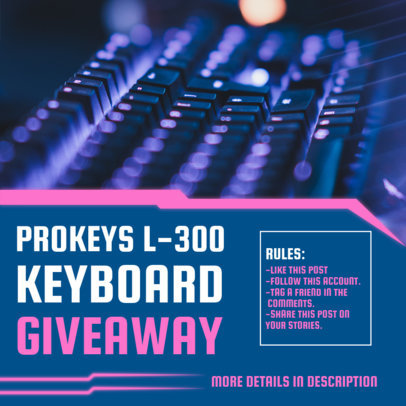 Instagram Post Design Generator to Announce a Gaming Keyboard Giveaway 3300d-el1