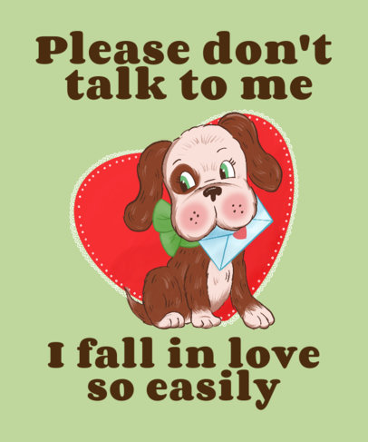 Cute T-Shirt Design Generator Featuring a Dog and a Valentine's Day Quote 3263g