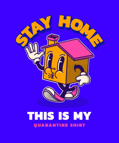 Quarantine-Themed T-Shirt Design Maker with a Cartoonish House Graphic 3286g