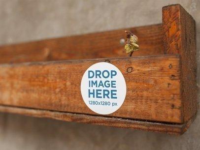 Round Sticker On a Wooden Shelf Template a14315